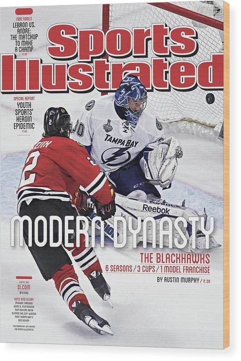 Magazine Cover Wood Print featuring the photograph The Blackhawks, Modern Dynasty 6 Seasons, 3 Cups, 1 Model Sports Illustrated Cover by Sports Illustrated