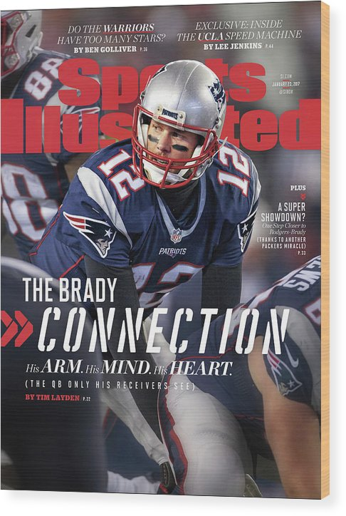 Magazine Cover Wood Print featuring the photograph The Brady Connection His Arm. His Mind. His Heart. Sports Illustrated Cover by Sports Illustrated