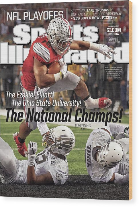 Magazine Cover Wood Print featuring the photograph The Ezekiel Elliott The Ohio State University The National Sports Illustrated Cover by Sports Illustrated