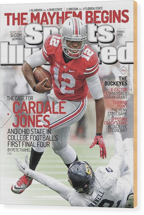 Magazine Cover Wood Print featuring the photograph The Mayhem Begins The Case For Cardale Jones And Ohio State Sports Illustrated Cover by Sports Illustrated