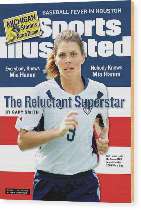 Magazine Cover Wood Print featuring the photograph The Reluctant Superstar Everybody Knows Mia Hamm, Nobody Sports Illustrated Cover by Sports Illustrated