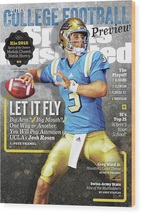 Josh Rosen Wood Print featuring the photograph University Of California Los Angeles Josh Rosen, 2016 Sports Illustrated Cover by Sports Illustrated