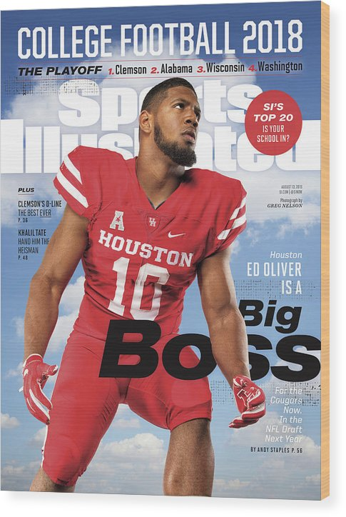Magazine Cover Wood Print featuring the photograph University Of Houston Ed Oliver, 2018 College Football Sports Illustrated Cover by Sports Illustrated