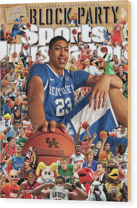 Magazine Cover Wood Print featuring the photograph University Of Kentucky Anthony Davis, 2012 March Madness Sports Illustrated Cover by Sports Illustrated