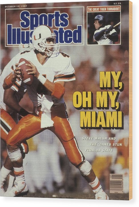 1980-1989 Wood Print featuring the photograph University Of Miami Qb Steve Walsh Sports Illustrated Cover by Sports Illustrated