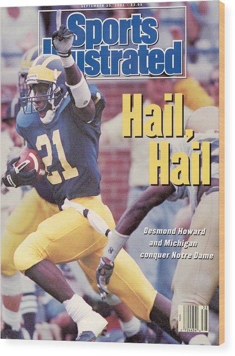 Magazine Cover Wood Print featuring the photograph University Of Michigan Desmond Howard Sports Illustrated Cover by Sports Illustrated