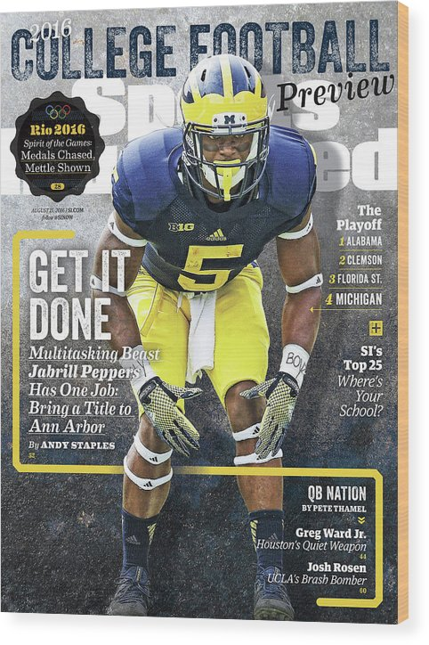 Magazine Cover Wood Print featuring the photograph University Of Michigan Jabrill Peppers, 2016 College Sports Illustrated Cover by Sports Illustrated
