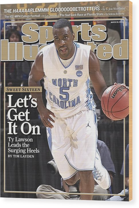 Playoffs Wood Print featuring the photograph University Of North Carolina Ty Lawson, 2009 Ncaa South Sports Illustrated Cover by Sports Illustrated