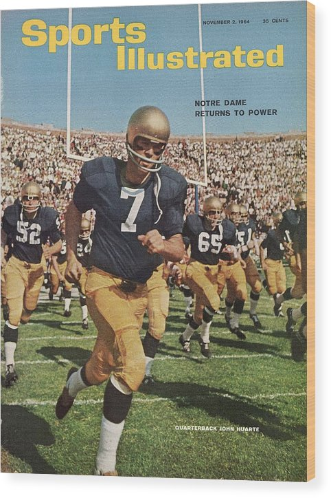 Magazine Cover Wood Print featuring the photograph University Of Notre Dame Qb Johnny Huarte Sports Illustrated Cover by Sports Illustrated