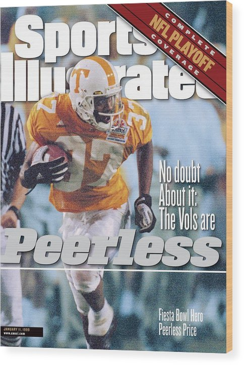Celebration Wood Print featuring the photograph University Of Tennessee Peerless Price, 1999 Tostitos Sports Illustrated Cover by Sports Illustrated