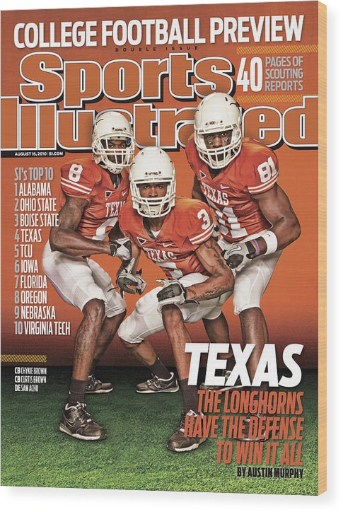 Season Wood Print featuring the photograph University Of Texas, 2010 College Football Preview Issue Sports Illustrated Cover by Sports Illustrated