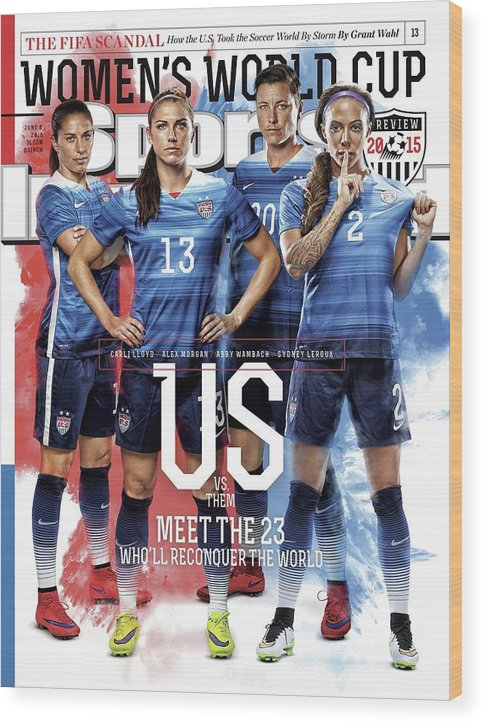 Magazine Cover Wood Print featuring the photograph Us Vs. Them, Meet The 23 Wholl Reconquer The World Sports Illustrated Cover by Sports Illustrated