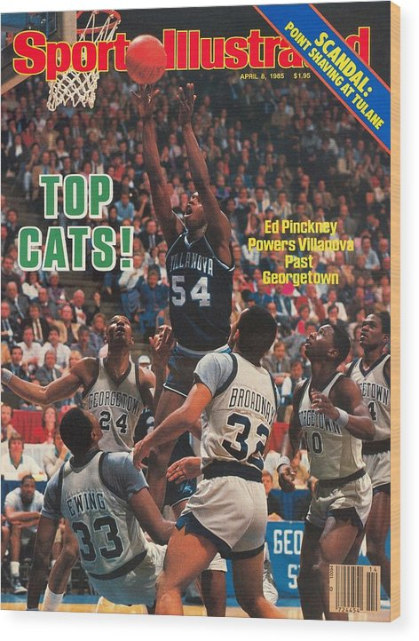 1980-1989 Wood Print featuring the photograph Villanova University Ed Pinckney, 1985 Ncaa National Sports Illustrated Cover by Sports Illustrated