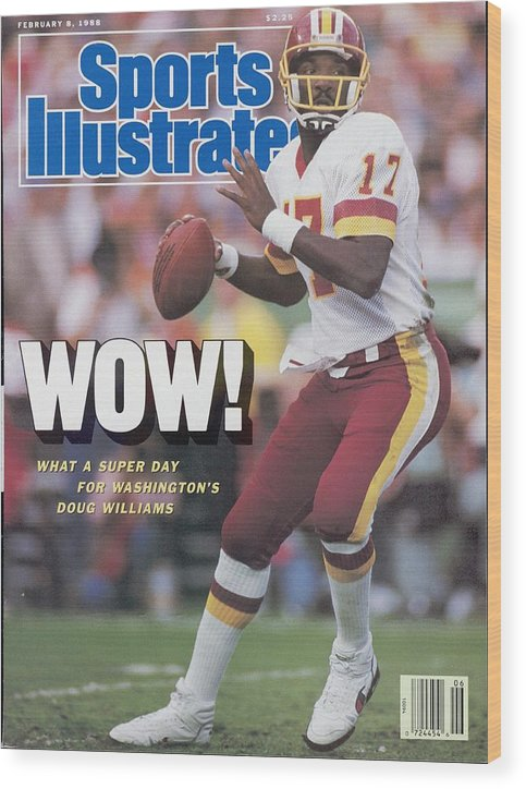1980-1989 Wood Print featuring the photograph Washington Redskins Doug Williams, Super Bowl Xxii Sports Illustrated Cover by Sports Illustrated
