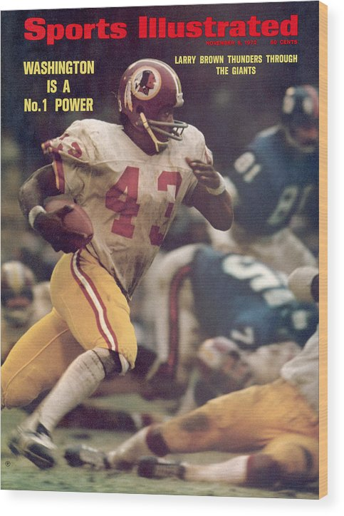 Magazine Cover Wood Print featuring the photograph Washington Redskins Larry Brown... Sports Illustrated Cover by Sports Illustrated