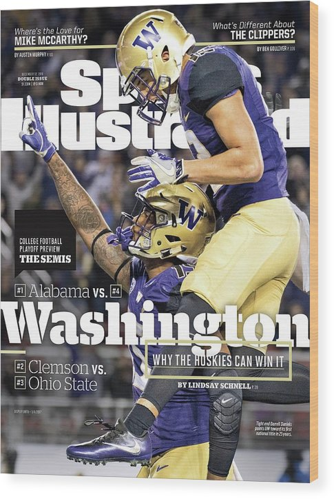 Magazine Cover Wood Print featuring the photograph Washington Why The Huskies Can Win It, 2016 College Sports Illustrated Cover by Sports Illustrated