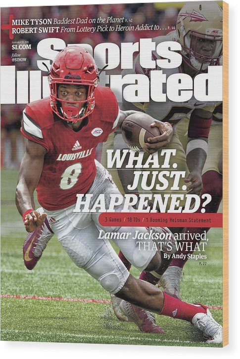 Sports Illustrated Wood Print featuring the photograph What. Just. Happened Lamar Jackson Arrived, Thats What Sports Illustrated Cover by Sports Illustrated