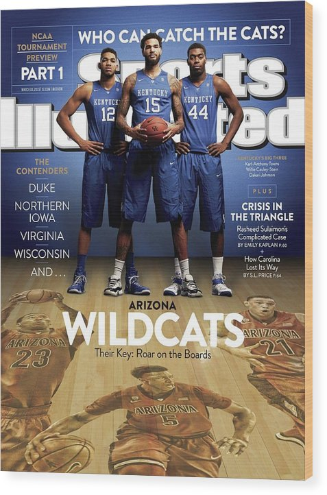 Magazine Cover Wood Print featuring the photograph Who Can Catch The Cats Arizona Wildcats, Their Key Roar On Sports Illustrated Cover by Sports Illustrated