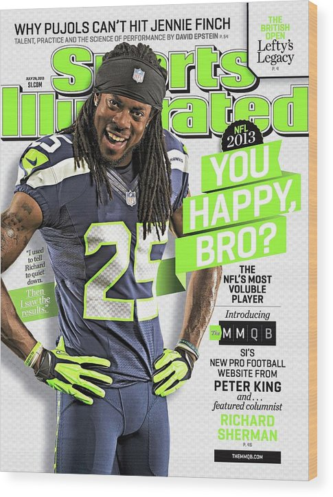 Magazine Cover Wood Print featuring the photograph You Happy, Bro The Nfls Most Voluble Player Sports Illustrated Cover by Sports Illustrated