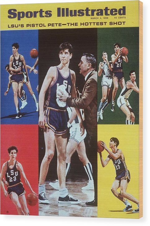Magazine Cover Wood Print featuring the photograph Lsu Pete Maravich Sports Illustrated Cover by Sports Illustrated