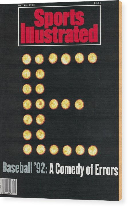 Magazine Cover Wood Print featuring the photograph Baseball 92 A Comedy Of Errors Sports Illustrated Cover by Sports Illustrated