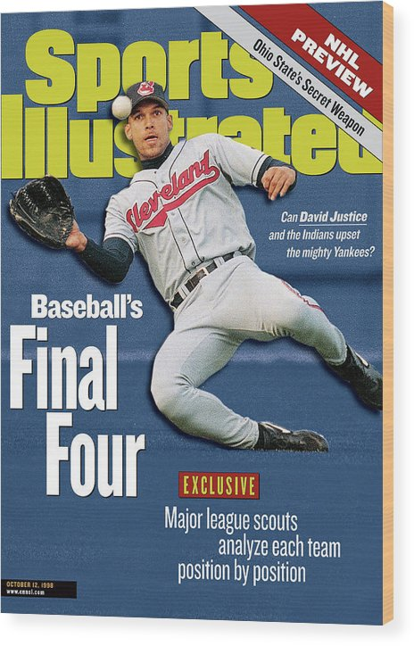 Playoffs Wood Print featuring the photograph Baseballs Final Four Can David Justice And The Indians Sports Illustrated Cover by Sports Illustrated