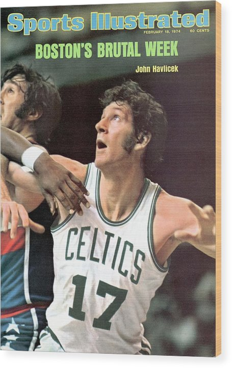 Magazine Cover Wood Print featuring the photograph Boston Celtics John Havlicek Sports Illustrated Cover by Sports Illustrated