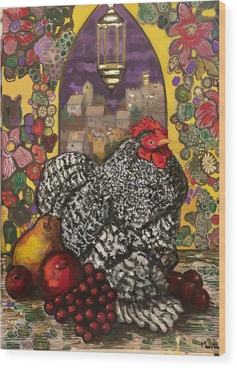 Chicken Wood Print featuring the painting Chicken and Fruit by Marilene Sawaf