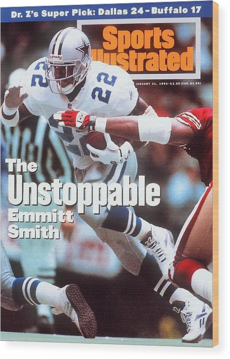 Magazine Cover Wood Print featuring the photograph Dallas Cowboys Emmitt Smith, 1994 Nfc Championship Sports Illustrated Cover by Sports Illustrated