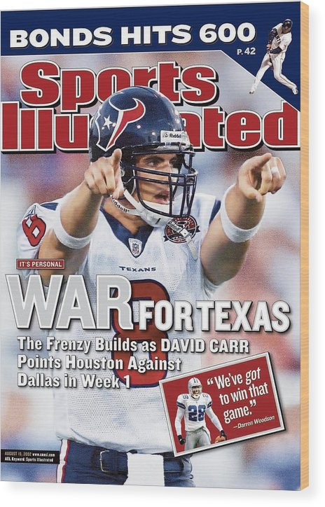 Magazine Cover Wood Print featuring the photograph Houston Texans Qb David Carr, 2002 Nfl Hall Of Fame Game Sports Illustrated Cover by Sports Illustrated