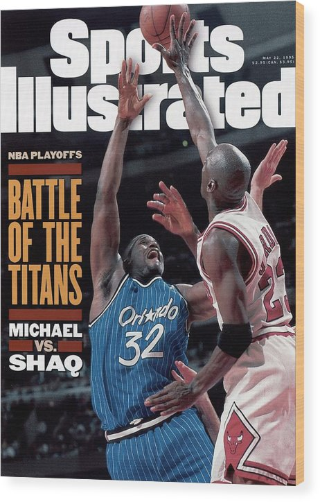Playoffs Wood Print featuring the photograph Orlando Magic Shaquille Oneal, 1995 Nba Eastern Conference Sports Illustrated Cover by Sports Illustrated