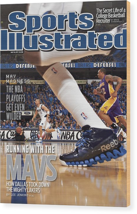 Magazine Cover Wood Print featuring the photograph Running With The Mavs How Dallas Took Down The Mighty Lakers Sports Illustrated Cover by Sports Illustrated