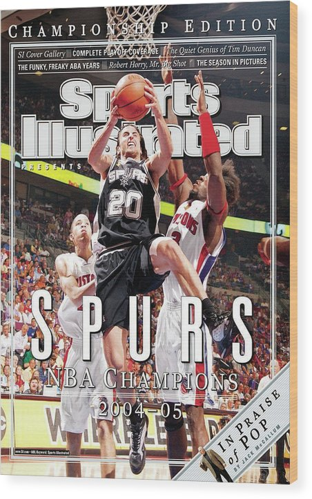 Playoffs Wood Print featuring the photograph San Antonio Spurs Manu Ginobili, 2005 Nba Finals Sports Illustrated Cover by Sports Illustrated