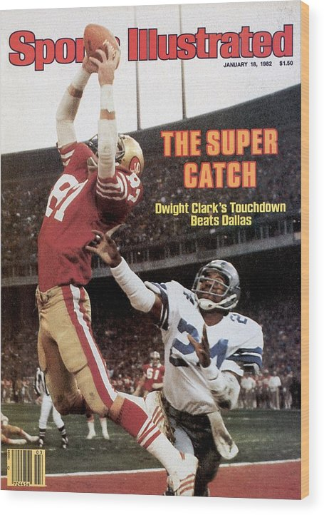 Candlestick Park Wood Print featuring the photograph San Francisco 49ers Dwight Clark, 1982 Nfc Championship by Sports Illustrated Cover