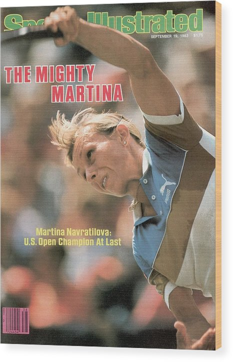 1980-1989 Wood Print featuring the photograph Usa Martina Navratilova, 1983 Us Open Sports Illustrated Cover by Sports Illustrated