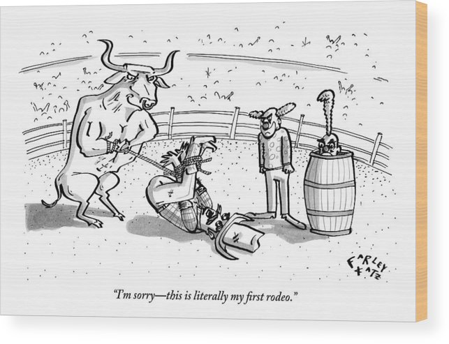 Rodeo Wood Print featuring the drawing A Cowboy Has Been Hogtied And Subdued by Farley Katz