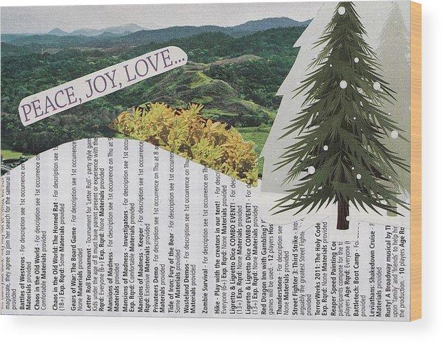 Evergreen Wood Print featuring the mixed media Peace Joy Love by Matthew Hoffman