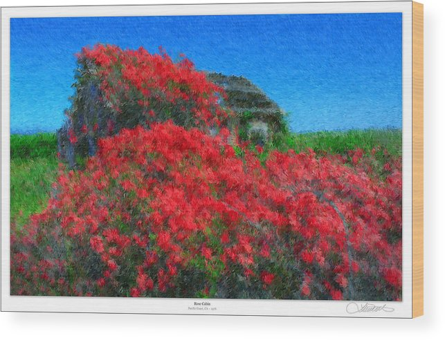 Valentines Wood Print featuring the photograph Rose Cabin by Lar Matre