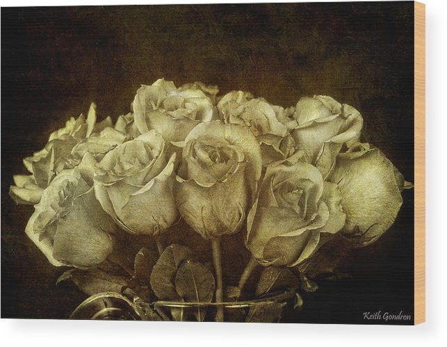 Bouquet Wood Print featuring the photograph Vintage Roses by Keith Gondron