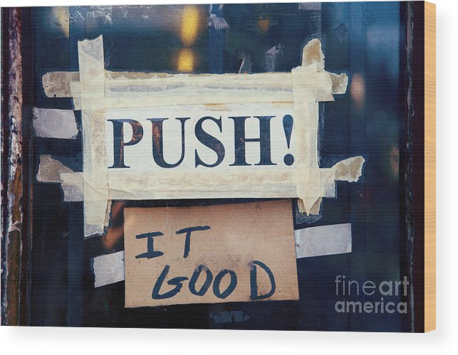 New Orleans Wood Print featuring the photograph Push It Good by Kim Fearheiley