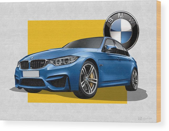 �bmw� Collection By Serge Averbukh Wood Print featuring the photograph 2016 B M W M 3 Sedan with 3 D Badge by Serge Averbukh