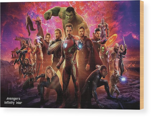 Avengers Infinity War Wood Print By Movie Poster Prints