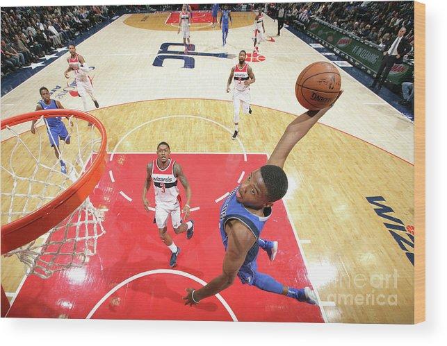 Nba Pro Basketball Wood Print featuring the photograph Dallas Mavericks V Washington Wizards by Ned Dishman