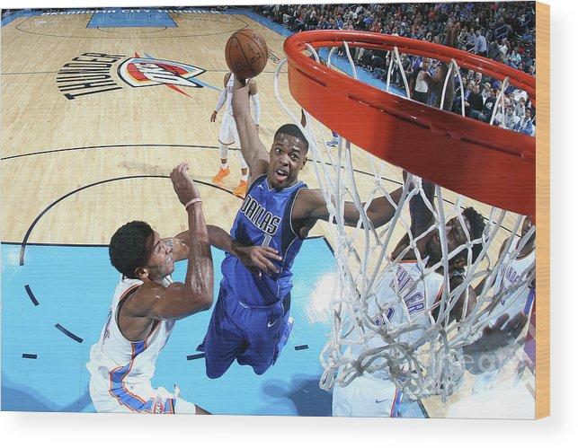 Nba Pro Basketball Wood Print featuring the photograph Dallas Mavericks V Oklahoma City Thunder by Layne Murdoch