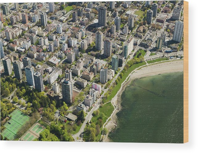 Outdoors Wood Print featuring the photograph Aerial Of West End, Vancouver by Lucidio Studio, Inc.