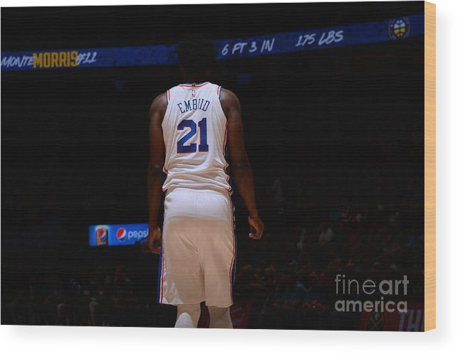 Nba Pro Basketball Wood Print featuring the photograph Philadelphia 76ers V Denver Nuggets by Bart Young