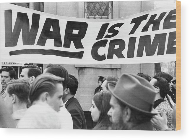 Vietnam War Wood Print featuring the photograph War Is The Crime by Fred W. McDarrah