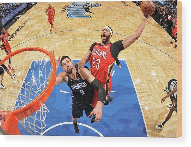 Nba Pro Basketball Wood Print featuring the photograph Anthony Davis by Fernando Medina