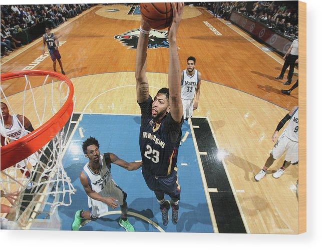 Nba Pro Basketball Wood Print featuring the photograph Anthony Davis by David Sherman