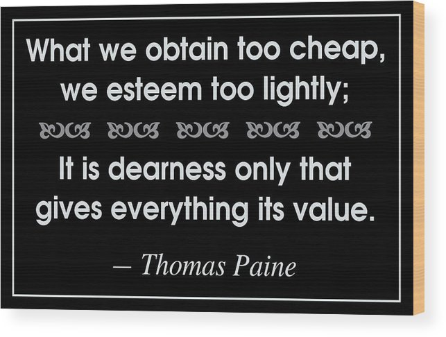 Thomas Paine Wood Print featuring the digital art Giving Value by Greg Joens